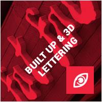 Built Up / 3D Lettering